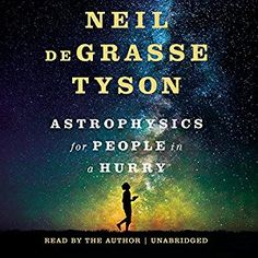 awesome Astrophysics for People in a Hurry | Neil deGrasse Tyson | AudioBook Download