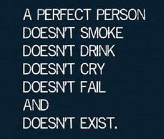 perfect person doesnt exist
