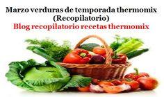 Recopilatorio de recetas thermomix: Marzo verduras de temporada 2017 thermomix (Recopilatorio)