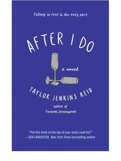My recap of Taylor Jenkins Ried's novel After I do .... check out the book review!