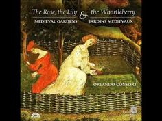 Brother cadfaels herb garden an illustrated companion to a survey of medieval music about gardensthe rose the lily the wortleberry medieval gardens jardins medievaux by orlando consort fandeluxe Gallery