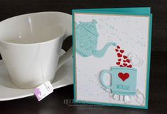 Cup of Tea with love card by 1stampingnightowl - Cards and Paper Crafts at Splitcoaststampers