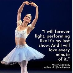 Make every performance, every rehearsal, every class count. Treat each like it's the last.   #dance #ballet @mistyonpointe #franciscogelladance @danceonnetwork @24sevendance