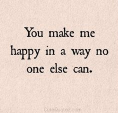 Happiness Quotes | You Make Me Happy Quotes | List Of Inspirational Words To Share With Your Loved Ones by DIY Ready at http://diyready.com/you-make-me-happy-quotes/
