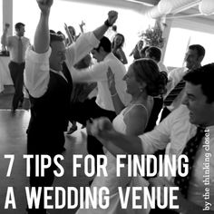 7 Tips for Finding A Wedding Venue.  (How we found an AWESOME wedding venue less than 4 months before the big day.)