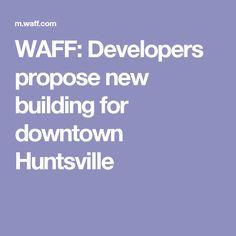 234 Best News | Downtown Huntsville images in 2019 | Recent news