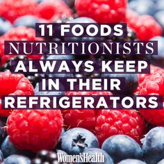 11 Foods Nutritionists Always Keep in their Refrigerators