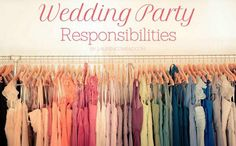 wedding party duties & responsibilities (good to pin if you're a bridesmaid, maid of honor or bride-to-be)