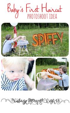 Baby's First Haircut Photoshoot Idea- Have child be in a vintage highchair with balloons tied to the back. Use Vintage Marquee Lights in the background to spell out Spiffy or CUT or child's name! Photo Cred. - Erin Dietrich Photography www.VintageMarqueeLights.com