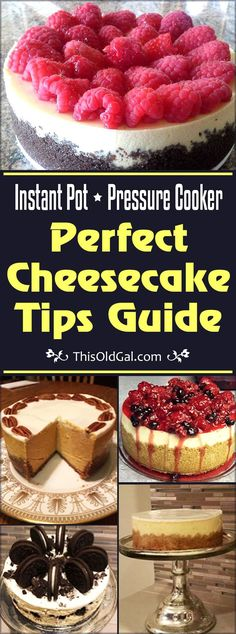 Before you get started making a Cheesecake, please read this article, Perfect Pressure Cooker Cheesecake Tips & Guide, to learn to make Perfect Cheesecake.