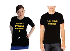 """Cute expecting Mom & Dad shirts set. Funny """"The force is strong with this one"""" and """"I am your Father"""" Shirts- Pregnancy clothes by DJammarMaternity on Etsy https://www.etsy.com/listing/400465307/cute-expecting-mom-dad-shirts-set-funny"""