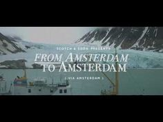 Scotch & Soda - The Journey - 'From Amsterdam To Amsterdam (Via Amsterda...