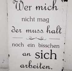 Funny sayings and quotes to personalize products - Sprüche - Zitate Best Quotes, Funny Quotes, Life Quotes, Motivational Quotes, Inspirational Quotes, True Words, Cool Words, Quotations, Stress