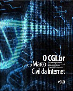 "book ""O CGI.br e o Marco Civil da Internet"" #MarcoCivil baixa o teu! http://www.cgi.br/publicacoes/documentacao/CGI-e-o-Marco-Civil.pdf"