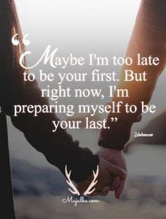 I'll Be Your Last Love Quotes