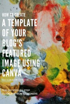 If you use Canva to create graphics for your blog this guide is for you! Learn how to create a template of your blog's featured image using Canva - the DIY step by step guide for non-designers. | Via Social Media w/ Priyanka - DIY Social Media and Content Marketing for your Biz + Blog.