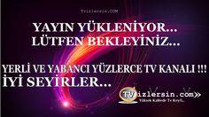 Hd kalitede tv izlemek için sitemizi ziyaret edin www.tvizlersin.com