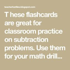 T hese flashcards are great for classroom practice on subtraction problems. Use them for your math drills to develop skill in mental math. Math Drills, Visual Aids, Picture Cards, Kindergarten Teachers, The Creator, Classroom, Education, Class Room, Trading Cards