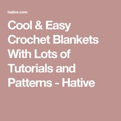 Cool & Easy Crochet Blankets With Lots of Tutorials and Patterns - Hative Easy Crochet Blanket, Crochet Bedspread, Crochet Baby Hats, Crochet Blankets, Baby Knitting, Crochet Afghans, Baby Afghans, Crafty Projects, Crochet Projects