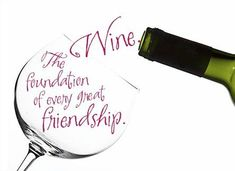 yes it is -- #friendship and #wine go together