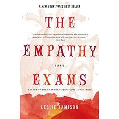 Click to read more about The Empathy Exams: Essays by Leslie Jamison.  LibraryThing is a cataloging and social networking site for booklovers