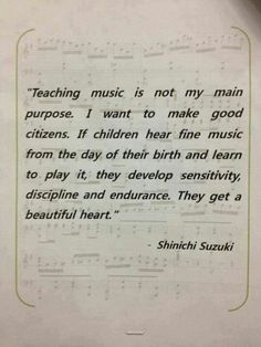 YES YES YES YES. Favorite quote ever!!! My orchestra's mission statement.
