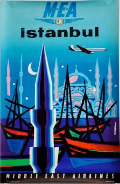 Middle East Airlines, Istanbul, Jacques Auriac, c. Airline Travel, Travel And Tourism, Middle East Airlines, National Airlines, Tourism Poster, Old Advertisements, Vintage Travel Posters, Vintage Airline, Images Google