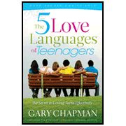 The 5 Love Languages of Teenagers: The Secret to   Loving Teens Effectively                              By: Gary Chapman