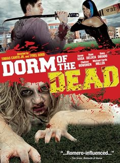 Dorm of the Dead (2012) is a low-budget zombie-comedy, released in 2012 and directed by Tobias Canto Jr. and Tyrel Good.Find out more: http://thezombiesite.com/dorm-of-the-dead-2012/