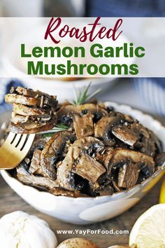Roasted Lemon Garlic Mushrooms - Loaded with bright earthy flavours. Roasting makes all the difference for these lemon garlic in this super simple side dish recipe. Dishes To Go, Best Side Dishes, Healthy Side Dishes, Vegetable Side Dishes, Side Dish Recipes, Vegetable Recipes, Food Dishes, Food Food, Savoury Dishes
