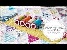▶ How to Baste and Hand Quilt with Aurifil 12 weight by Jen Kingwell - Fat Quarter Shop - YouTube