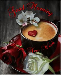 Happy Monday Morning, Good Morning Greetings, Happy Weekend, Good Morning Coffee Gif, Monday Coffee, Love You Gif, Happy New Week, Morning Drinks, I Love America