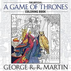 The Official A Game of Thrones Coloring Book: An Adult Co... http://www.amazon.com/dp/1101965762/ref=cm_sw_r_pi_dp_18Goxb0006W71
