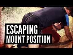 "Escaping the Mount Position Andrew ""Squid"" Montañez 