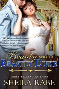 Sheila Rabe - Beauty and the Beastly Duke