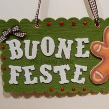 """Targa """"Buone Feste"""" Omino Pan di Zenzero in feltro e gomma crepla creata con l'aiuto di Sizzix Big Shot"""
