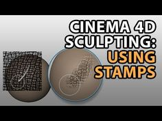 Cinema 4D Sculpting Tutorial: Using Stamps - YouTube