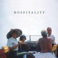 "HOSPITALITY - ""Hospitality"""