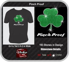 Pinch Proof Green Glitter and Rhinestone Design. On Sale now until Feb 23rd. $10 for sizes S-Xlarge and $12 for sizes 2Xlarge and Bigger. Contact us at freestylegraphic@frontier.com to place you order