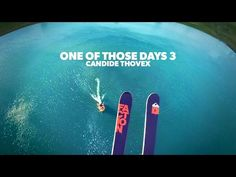 One of those days 3 - Candide Thovex - YouTube