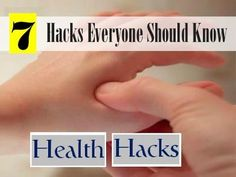 7 amazing and less known health hacks