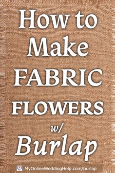 There are many ways to DIY fabric flowers. Some easy. Here is a simple way to DIY loopy burlap fabric flowers. Make these as elegant or rustic as you want. Making Fabric Flowers, Giant Paper Flowers, Diy Flowers, Burlap Roses, Burlap Flowers Wedding, Burlap Flower Tutorial, Burlap Crafts, Burlap Wreaths, Flower Video
