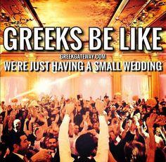 Greeks be like...