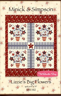 Lizzie's Big Flowers Quilt Pattern Minick & Simpson - Fat Quarter Shop
