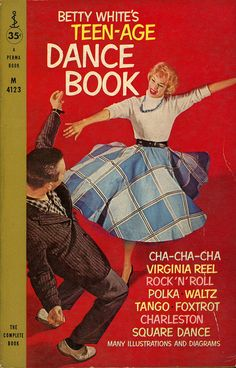 Betty White's Teen-Age Dance Book