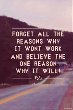 Forget all the reasons