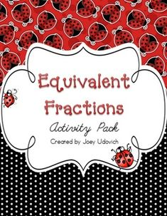 Equivalent Fractions Activity Pack Spring Activities, Hands On Activities, Fraction Activities, Equivalent Fractions, 3rd Grade Math, Activity Centers, 5th Grades, Teacher Stuff, Packing