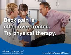 Early physical therapy has been shown to be a cost-effective treatment for low back pain.