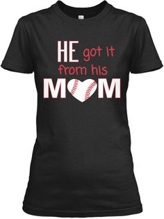 He got it from his Mom baseball custom t shirt, or V neck White and red design FREE SHIPPING