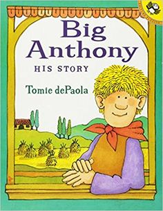 Big Anthony: His Story: Tomie dePaola: 9780698118935: Amazon.com: Books